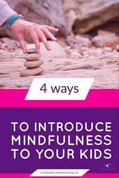 For tips on how to begin with mindfulness, taken from the book Mindful Parenting. Easy mindful techniques to begin using with your children. #mindfulness #mindfulness techniques