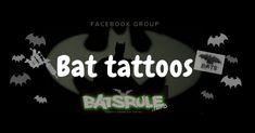 Bat Tattoos, Facebook, Group