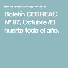 Boletín CEDREAC Nº 97, Octubre /El huerto todo el año.