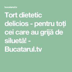 Tort dietetic delicios - pentru toți cei care au grijă de siluetă! - Bucatarul.tv Note