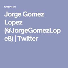 Jorge Gomez Lopez (@JorgeGomezLope8)   Twitter