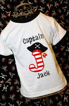 Pirate Birthday Shirt from Etsy  http://www.etsy.com/listing/66920831/pirate-shirt-birthday-shirt-choose-your