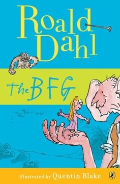 The BFG by Roald Dahl. I suggest pretty much any book by Roald Dahl. I've read a lot of them but this one is especially good :). You're never too old to love Roald Dahl's work. (second grade) The Bfg Book, Love Book, This Book, Bfg Roald Dahl, Roald Dahl Books, Prinz Charles, Prinz William, Books To Read, My Books