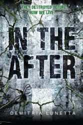 Book Review: In the After by Demitria Lunetta | Jennifer Austin – Author