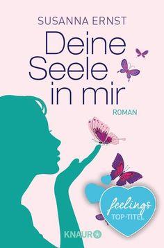 """""""Deine Seele in mir"""" von Susanna Ernst"""