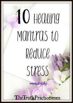 Use these 10 Mantras to help you find peace when you're overwhelmed and stressed out. Create your reality with these positive, healing mantras.