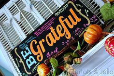 Be Grateful chalkboard - kids write what they are grateful for in chalk pens.