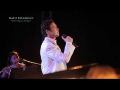 """Mario Frangoulis - """"With Open Wings"""" Tour - Summer 2012 - Moments. Open Wings, Help The Poor, All Songs, Poor Children, Love You, My Love, A Good Man, Mario, Lyrics"""