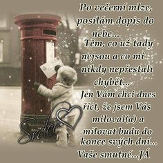 A tak si tady žijeme. Love You, Memories, Words, Quotes, Life, Petra, Sadness, Nova, Merry Christmas