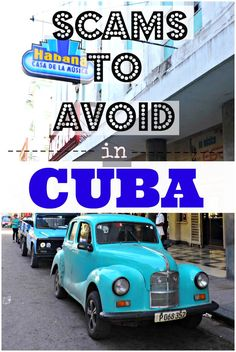 Cuba is one of the safest countries in the world but that's not to say Cuba scams don't exist. Follow this Cuba travel guide and enjoy your trip to Cuba!