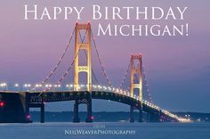 May 5th, 2013 Our beautiful state turned 176 years old !