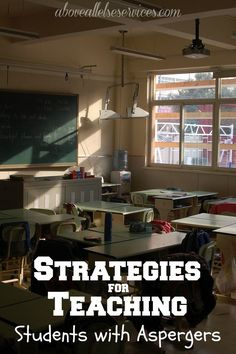 Strategies for Teaching Students with Aspergers  #aspergers #asd #autism #school