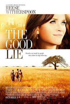 """They Rep: Congratulations to Photographer Dan Ax for his remarkable movie poster for the soon to be released, """"The Good Lie"""", starring Reese Witherspoon, which he shot entirely on location in Africa alongside the movie production crew."""