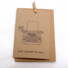 'just wanted to say' hand illustrated card by the hummingbird card company | notonthehighstreet.com