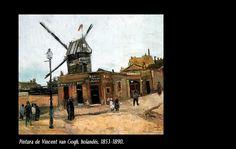 """Vincent van Gogh (1853-1890)  Nació en Groot-Zundert, Holanda. Pintor de estilo postimpresionista de cuadros al óleo.  """"Molino de Galette"""""""
