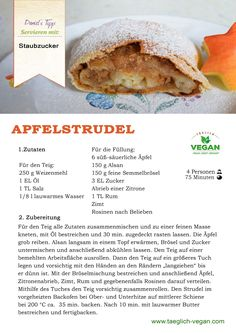 Apfelstrudel vegan Vegan Food, Vegan Recipes, Pancakes, Breakfast, Apple Strudle, Vegane Rezepte, Vegan Sos Free, Pancake, Vegan Meals