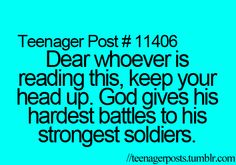 ♥ Keep Your Head Up, God Is With You! <3