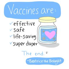 Vaccines are effective, safe, life-saving, and super duper. The end.