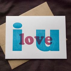 i love u Letterpress Greeting Card Handprinted by anagramforink, $6.00