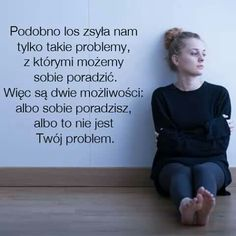 Albbo sobie poradzisz albo to nie jest twoj problem. Words Of Wisdom Quotes, Wise Words, Motto, Motivational Quotes, Inspirational Quotes, Serious Quotes, In My Feelings, Daily Quotes, Self Improvement