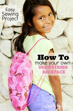 Make an easy drawstring backpack!  Easy sewing project. Free pattern! www.skiptomylou.org #sewing