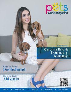 Les presentamos nuestra 5ta edición, Julio-Agosto 2015 con la hermosa Carolina Brid y sus dos Dachshund #Donna y #Tommy  Desde el lunes iniciamos la distribución en todo Panamá.  #PetsWorldMagazine #RevistaDeMascotas #Panama #MascotasPty #Mascotas #CarolinaBrid #Dachshund