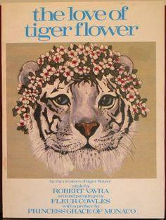 The Love of Tiger Flower: A Tale: Robert Vavra, Fleur Cowles, Princess Grace of Monaco: 9780688037376: Amazon.com: Books