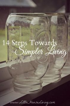 Steps Towards Simpler Living
