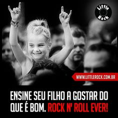 Ensine seu filho a gostar do que é bom. Rock N' Roll Ever! \m/ #LittleRock