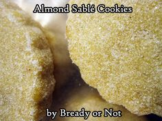 These French-style shortbread cookies taste delicate and refined. Note that the dough needs at least a few hours to chill prior to baking. Modified from a recipe by President Butter. Sable Cookies, Round Cookie Cutters, Sliced Almonds, Fun Cookies, Few Ingredients, French Food, Shortbread Cookies, Salted Butter, Kitchens