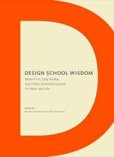 Learn to see the world with the smarts and visual acumen of a great designer. This treasure trove of pithy aphorisms, longer-form essays, and first-person interviews compiles years of design school education into one comprehensive yet compact book. Here are lessons in life and work, learned both in the classroom and on the job, from design teachers, students, and gurus, covering everything from practical know-how to big-picture brilliance. Design School Wisdom provides a well of inspiration…
