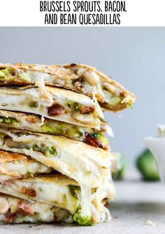 (with homemade blue cheese dip.) - How Sweet Eats Brussels Bacon Bean Quesadillas I Yummy Recipes, Mexican Food Recipes, Cooking Recipes, Dinner Recipes, Healthy Recipes, Cooking Tips, Milk Recipes, I Love Food, Good Food