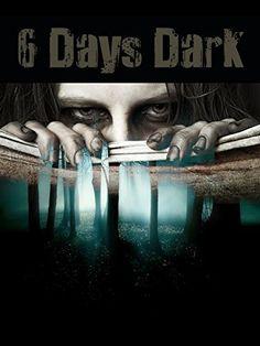 6 Days Dark Amazon Instant Video ~ Svetlana D. Petkovic, http://www.amazon.com/dp/B01DEH9VI2/ref=cm_sw_r_pi_dp_0Sfexb035KTH4