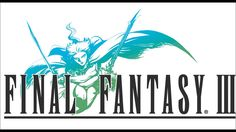 Final Fantasy 3 - Complete Soundtrack... feeling nostalgic today?