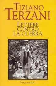 Leggere Libri Fuori Dal Coro : LETTERE CONTRO LA GUERRA Tiziano Terzani