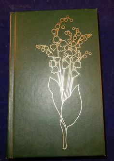 Chateau of Flowers:  The Romantic Story of Lily of the Valley by Margaret Rome