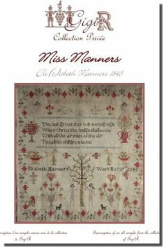 Miss Elizabeth Manners 1843 is the title of this cross stitch pattern from de GiGi R that features an Adam and Eve sampler with a verse from...