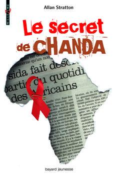 Livre - Le secret de Chanda. Une belle leçon de courage.