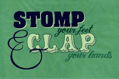 if you happy and you know it clap your hands....:)