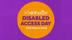 Disabled Access Day – What you need to know!