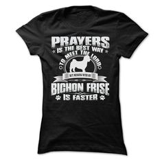 BUT MESSING MY BICHON FRISE IS FASTER TSHIRTS shirt