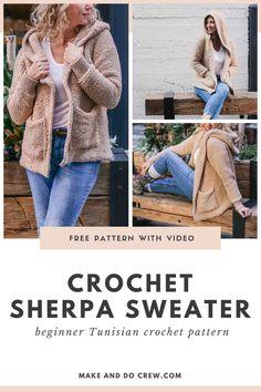 Sherpa Crochet Sweater Jacket - Free Pattern Part 2 Tunisian Crochet Patterns, Crochet Cardigan Pattern, Knitting Patterns, Sweater Patterns, Crochet Jacket, Lace Patterns, Crochet Granny, Lace Knitting, Free Crochet