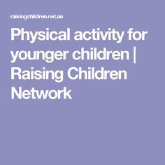 Physical activity for younger children   Raising Children Network