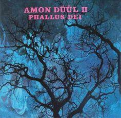 Amon Duul II - Phallus Dei