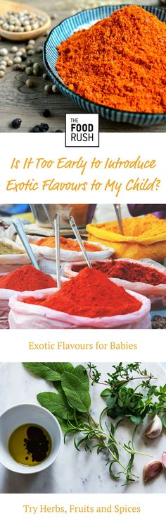 Is It Too Early to Introduce Exotic Flavours to My Child Best of Baby Food | Home Made baby food | Baby Food Ideas | Baby Food Recipes | Nutritional Benefits for homemade babyfood | #babyfood #healthyfood #healthykids #homemade | Food waste | Parenting Tips | Parenting Advice #parenting | Children's food | Baby Food