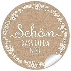 """3er Set 3 Bögen 24 STICKER: """"Schön, dass du da bist"""" in NATUR/Kraftpapier Look im Shabby Chic Style mit weißer Blütenranke, Gastgeschenke, Tischdeko, für Selbstgemachtes u.v.m. 4 cm, rund, matt Shabby Chic Style, Burlap Lace, Decorative Plates, Stickers, Wedding, Kraft Paper, Stationery Set, Guest Gifts, Flasks"""