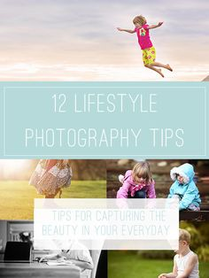 12 Lifestyle Photography Tips to beautifully capture your everyday.