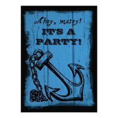 Shop Anchor Blue Birthday Party Invitation created by Beachwalker. Anchor Birthday, Pirate Birthday, Dad Birthday, 39th Birthday, Happy Birthday, Surprise Birthday, Pirate Party, Blue Birthday Parties, Birthday Party Themes