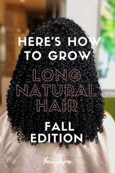Your Much Needed Natural Hair Tips For Fall 2019 | To The Curl Market