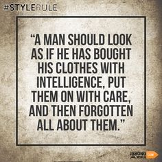 Know it. Accept it. Follow it! #StyleRule #Men  #Fashion
